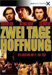 Zwei Tage Hoffnung – der Aufstand vom 17. Juni 1953 (© teamWorx Television & Film GmbH, Package Design: Warner Bros. Entertainment GmbH)