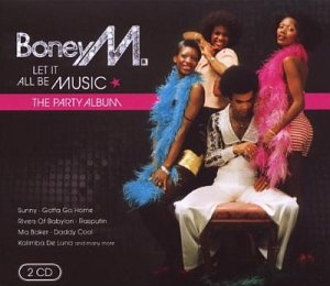 Boney M.: Let It all Be Music – The Party Album (2 CD, 2009, © Sony Music Entertainment)