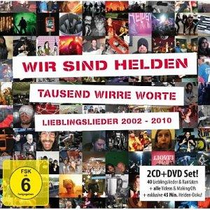 Wir sind Helden: Tausend wirre Worte – Lieblingslieder 2002–2010 (© EMI, 2CD + DVD)