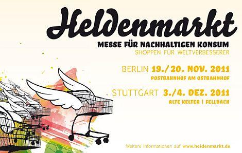 Heldenmarkt 2011 in Berlin und Stuttgart