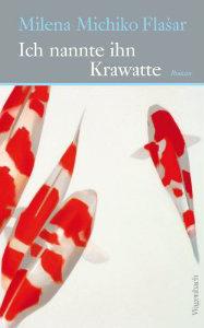 "Buch-Cover ""Milena Michiko Flašar: Ich nannte ihn Krawatte"" (© Wagenbach-Verlag)"