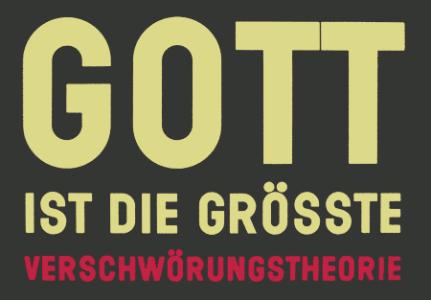 """""""Gott ist die größte Verschwörungstheorie"""" (© Discordia-Postkarten.de)"""