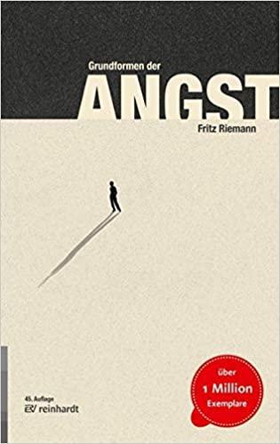 """""""Grundformen der Angst"""" (Fritz Riemann)"""